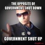 Government Shutdown Shut up